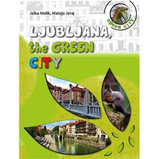 Ljubljana, the green city