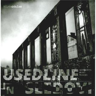 Usedline in sledovi / Sediments and traces