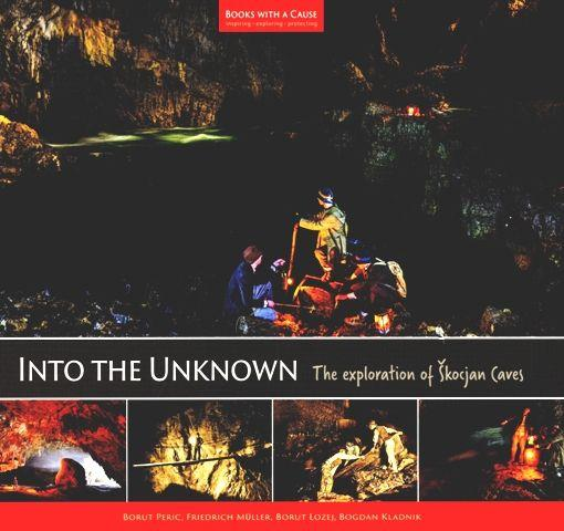 Into the unknown : the story of Škocjan Caves