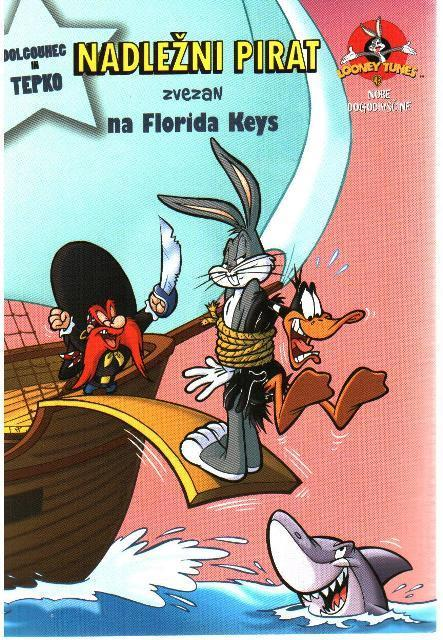 Nadležni pirat zvezan na Florida Keys, Looney Tunes - MV