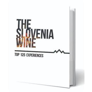 The Slovenia Wine - TOP 125 wine experiences