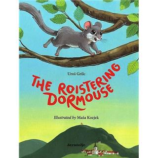 The roistering dormouse (ANG)