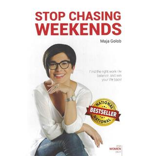 Stop chasing weekends (english)