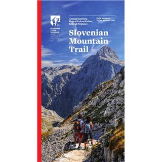 Slovenian mountain trail: From Maribor to the Adriatic Sea