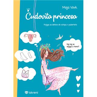 Čudovita princesa (9. do 12. let)